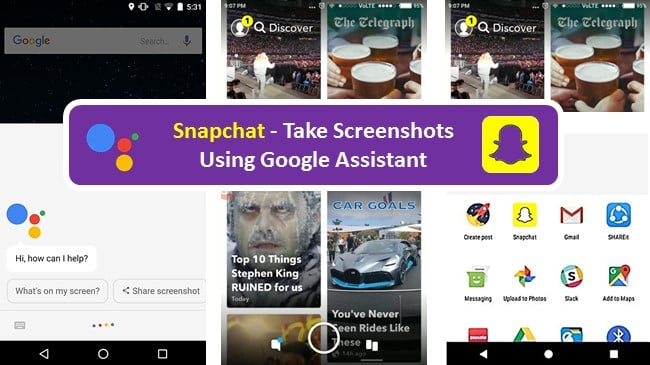 Snapchat how to take screenshot on android using google assistant