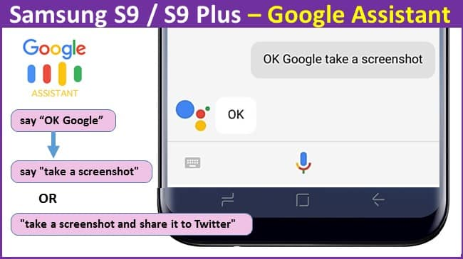 Samsung S9 Plus – Google Assistant to take a screenshot