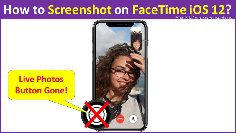 How to Screenshot on FaceTime iOS 12